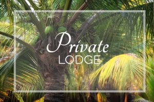 The Private Lodge Package is like renting you own deluxe private beach house, but with all hotel amenities included! Cooks can be available at your service.